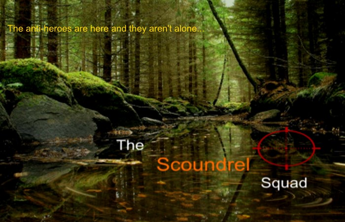 The Scoundrel Squad Advert 2